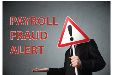 Payroll Fraud Alert